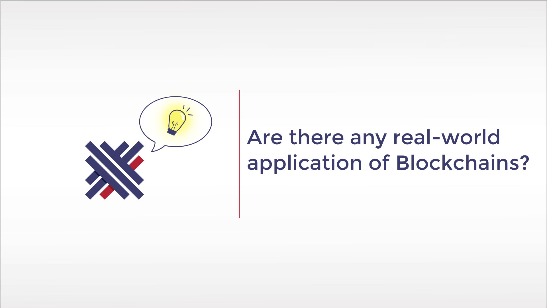 Are there any real-world application of Blockchains outside of Cryptocurrencies?