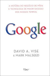 The Google Story: Inside the Hottest Business, Media, and Technology Success of Our Time (Book review)