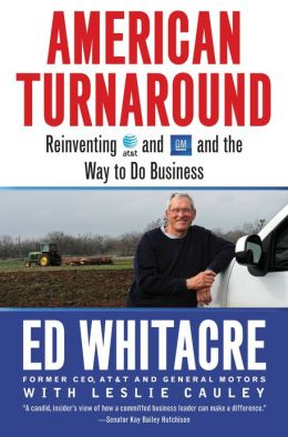 American Turnaround - Reinventing AT&T and GM and the Way We Do Business in the USA