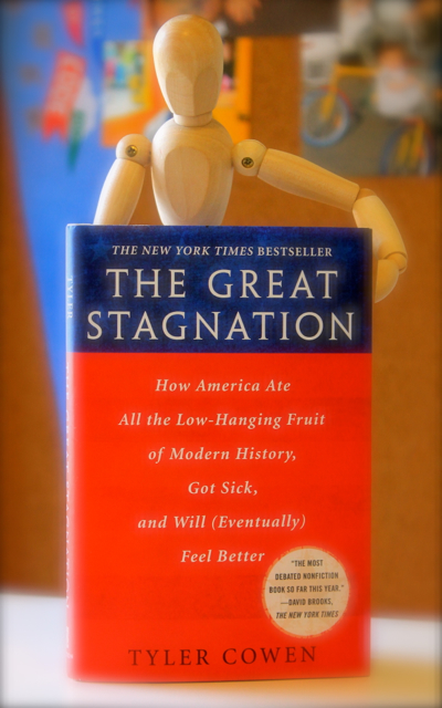 Review: The Great Stagnation - How America Ate All the Low-Hanging Fruit of Modern History, Got Sick, and Will (Eventually) Feel Better