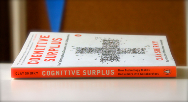 Reviewing Cognitive Surplus - How technology makes consumers into collaborators