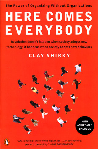 Review: Here Comes Everybody - The Power of Organizing Without Organizations